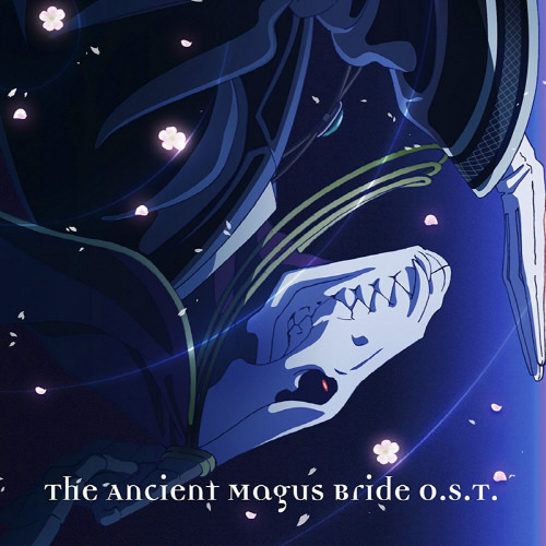 魔法使的新娘,动漫音乐下载,二次元下载